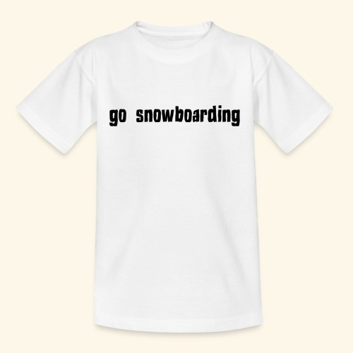 go snowboarding t-shirt geschenk idee - Kinder T-Shirt