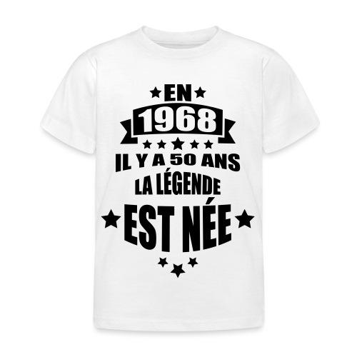 en 1968 il y a 50 ans la légende est née - T-shirt Enfant