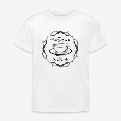 Tassen im Schrank - Kinder T-Shirt