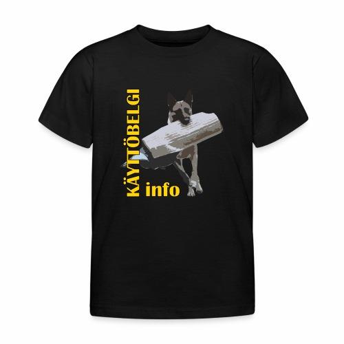 Käyttöbelgi.infon logotuotteet - Lasten t-paita