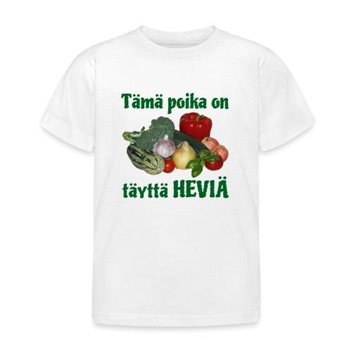Poika täyttä heviä - Lasten t-paita