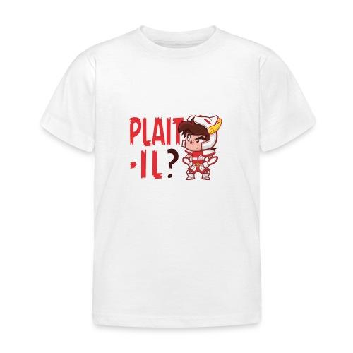 Seiya vous dit Plaît-il ? (texte rouge) Tee - T-shirt Enfant