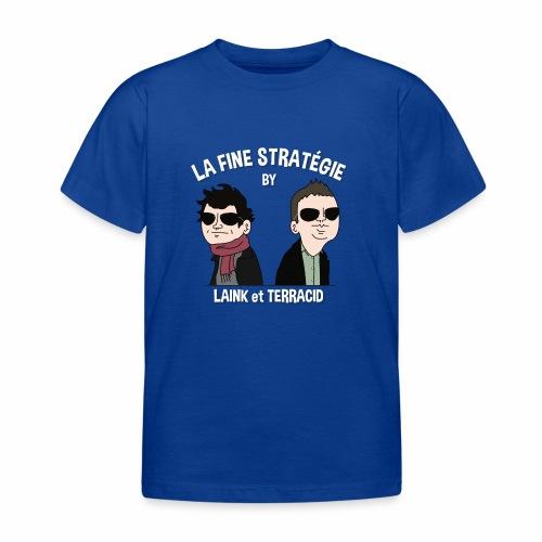 lafinestratégie - T-shirt Enfant