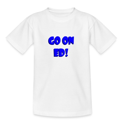 Go on Ed - Kids' T-Shirt