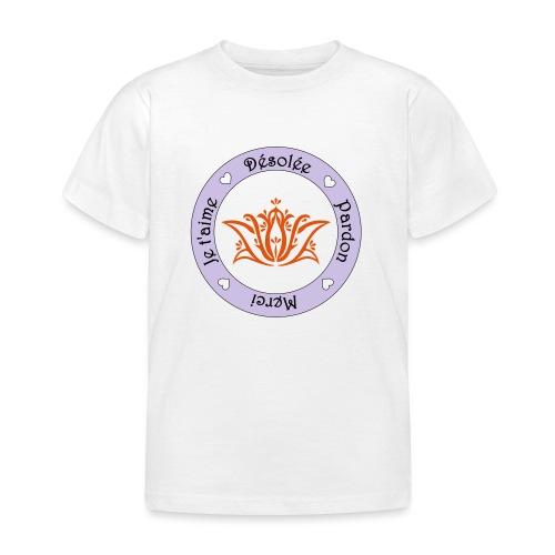 Tee shirt Bio Femme Ho oponopono - Kids' T-Shirt