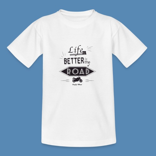 Moto - Life is better on the road - T-shirt Enfant