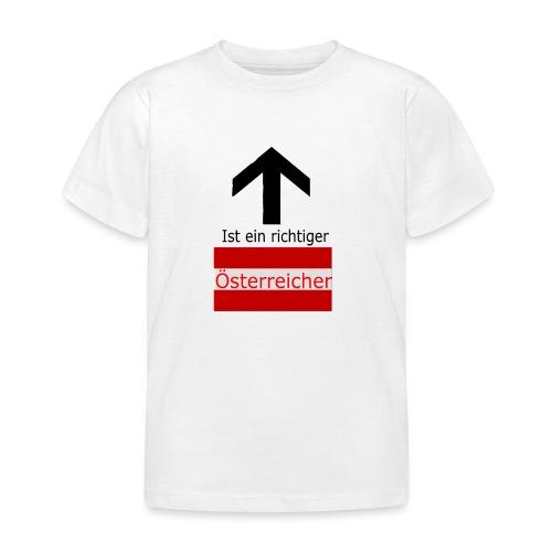 Ist ein richtiger Österreicher - Kinder T-Shirt
