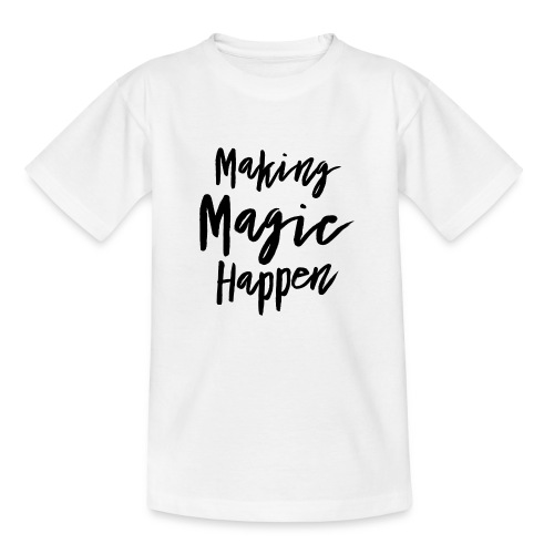 Making Magic Happen - Kinder T-Shirt