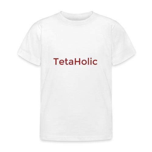 TETAHOLIC - Camiseta niño