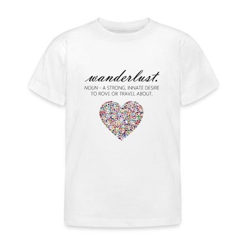 Wanderlust - I love to travel / I love travelling - T-skjorte for barn