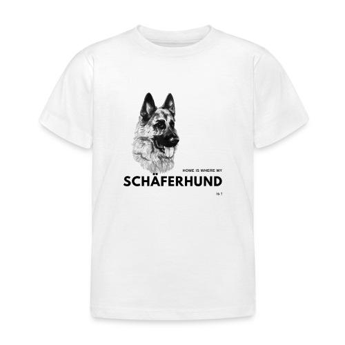 Home is where my Schäferhund is ! - Kinder T-Shirt