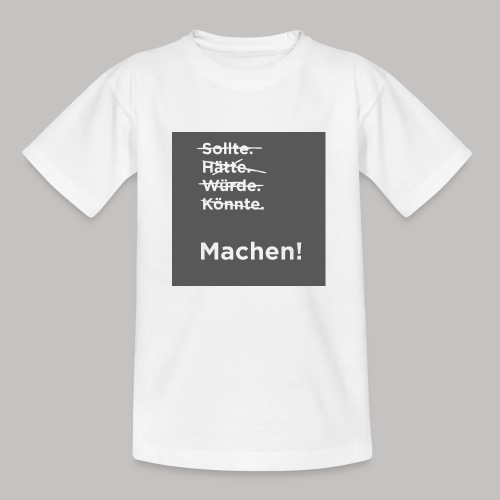 Machen - Kinder T-Shirt