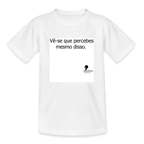 percebesmesmodisso - Kids' T-Shirt