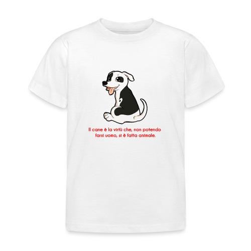 Aforisma cinofilo - Maglietta per bambini