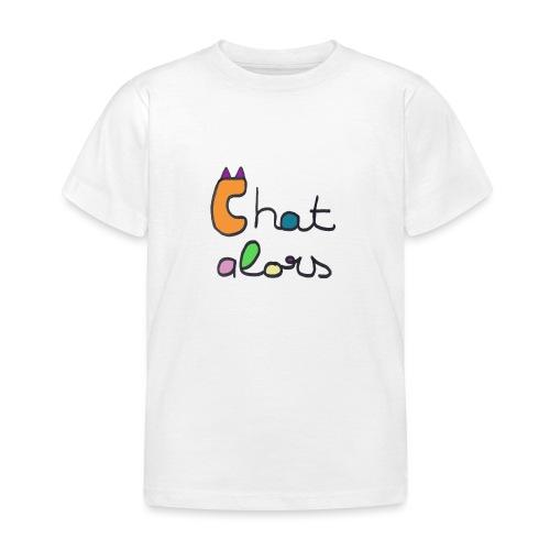 Chat Alors - T-shirt Enfant