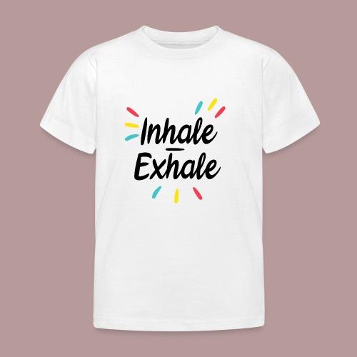 Inhale exhale yoga namaste - T-shirt Enfant