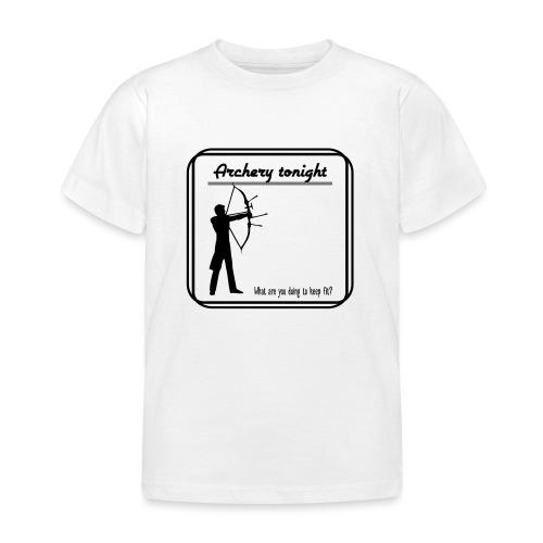 Archery tonight - Lasten t-paita