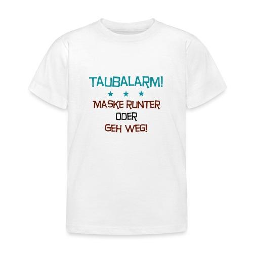 Taubalarm - Kinder T-Shirt