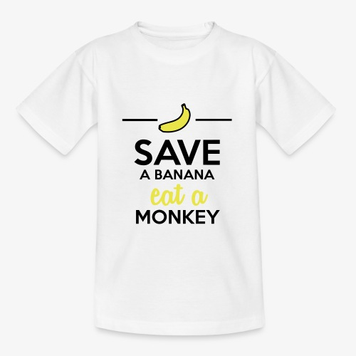 Essen Affen & Bananen - Save a Banana eat a Monkey - Kinder T-Shirt