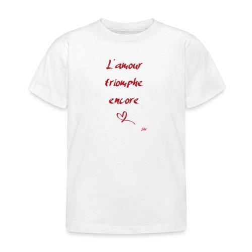 L'amour triomphe encore - T-shirt Enfant