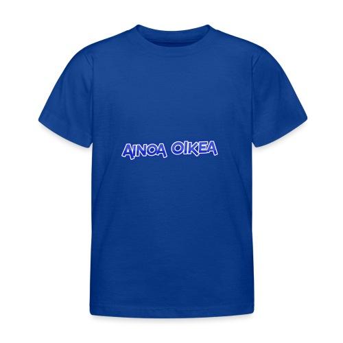 Ainoa oikea - Lasten t-paita