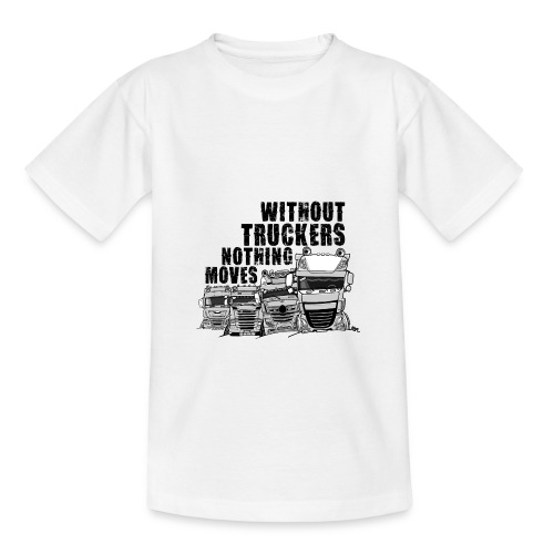 0911 without truckers nothing moves - Kinderen T-shirt