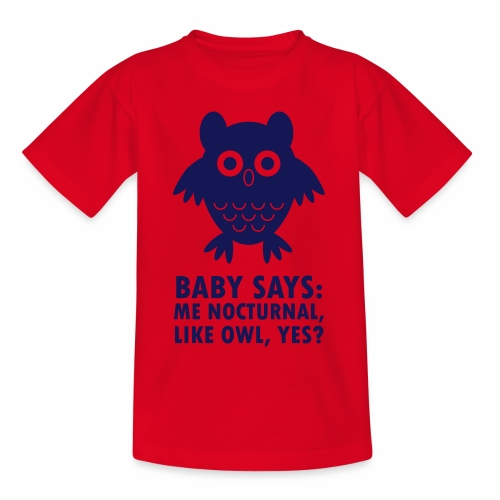 Baby nocturnal, like owl? - Kids' T-Shirt