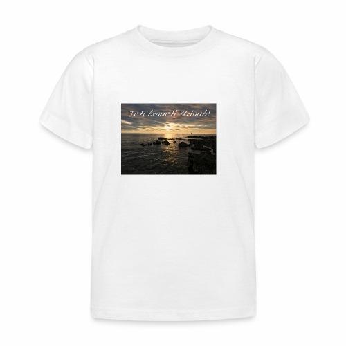 Ich brauch' Urlaub - Kinder T-Shirt