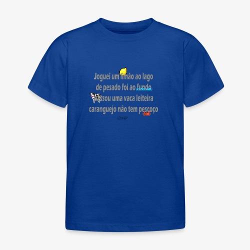 Versinho de infancia - Kids' T-Shirt