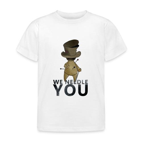 WE NEEDLE YOU - T-shirt Enfant