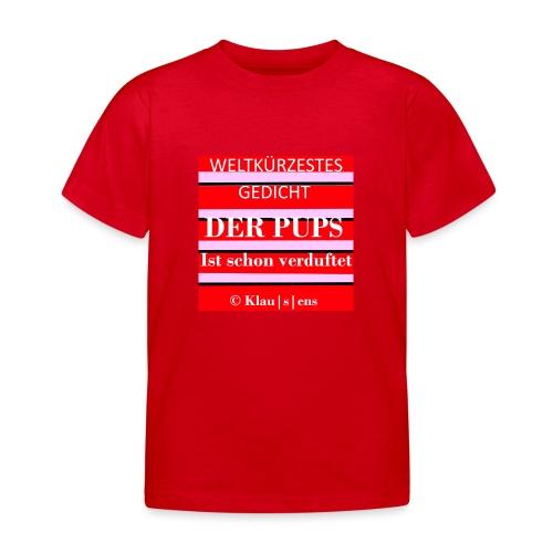 Gedicht DER PUPS - Kinder T-Shirt