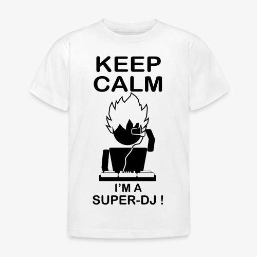 KEEP CALM SUPER DJ B&W - T-shirt Enfant