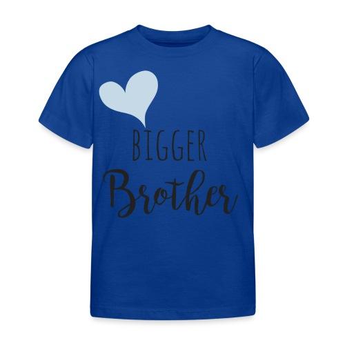 Bigger Brother - Kinder T-Shirt