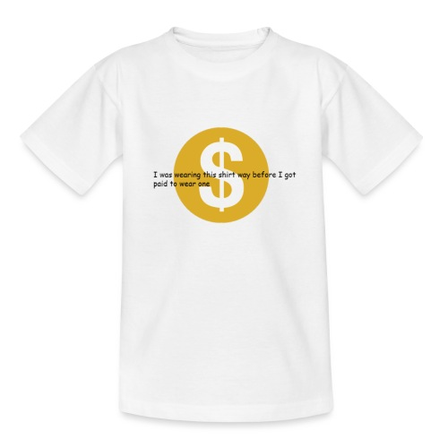 i got paid to wear this shirt - Kids' T-Shirt