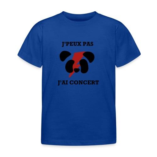 J'peux pas j'ai concert - T-shirt Enfant