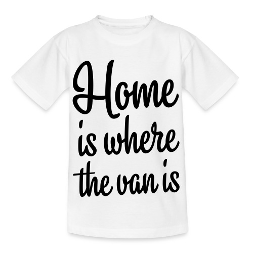 Home is where the van is - Autonaut.com - Kids' T-Shirt