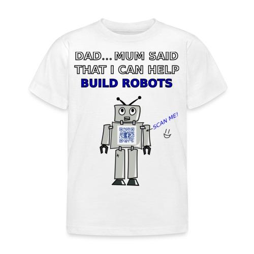 I Can Help Build Robots! - Kids' T-Shirt