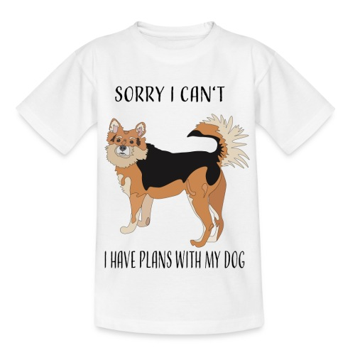 Sorry I can't! I have plans with my dog - Kinder T-Shirt