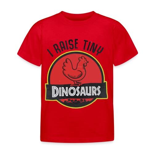 I raise tiny dinosaurs chicken - Kids' T-Shirt