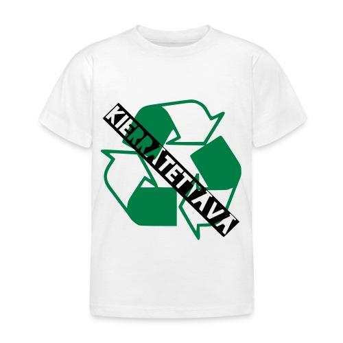 kierrätettävä - Lasten t-paita