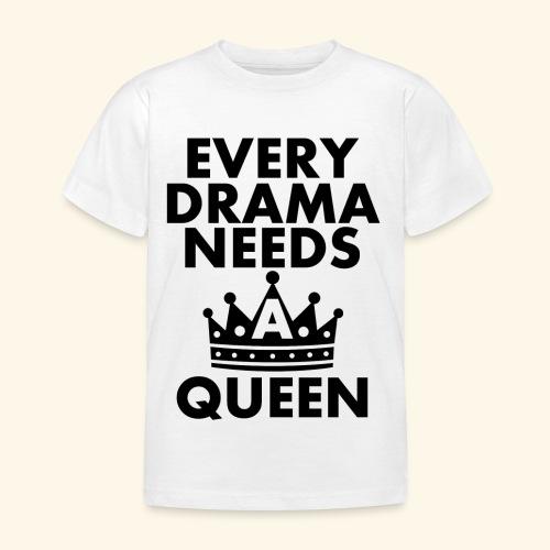 EVERY DRAMA black png - Kids' T-Shirt