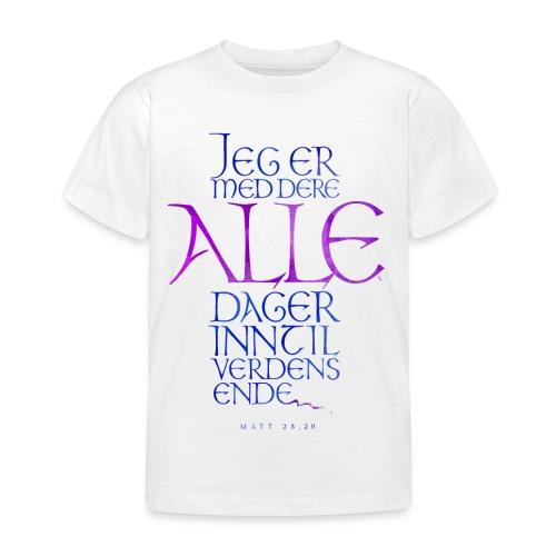 Jeg er med dere alle dager - T-skjorte for barn