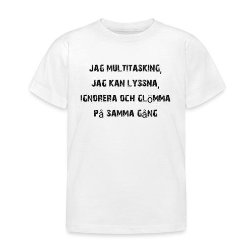 Multitasking - Kinderen T-shirt