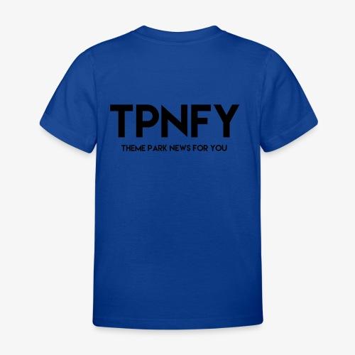 TPNFY - Kids' T-Shirt