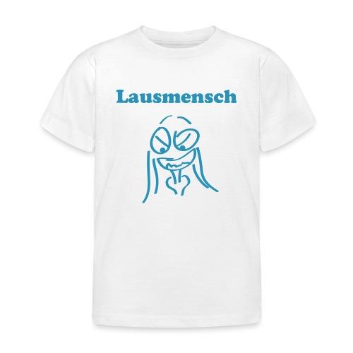 Lausmensch - Kinder T-Shirt