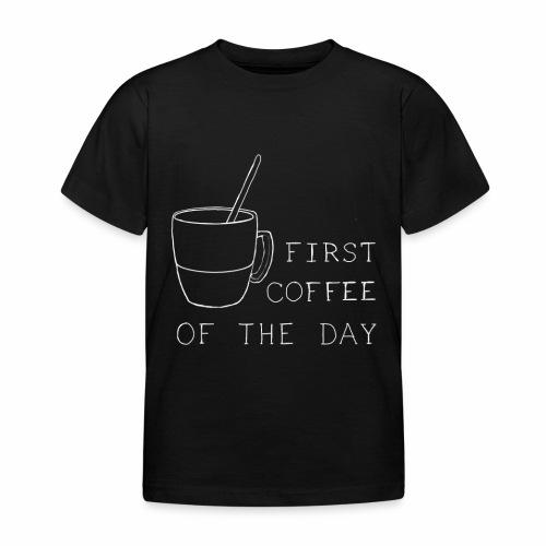 First coffee - T-shirt Enfant