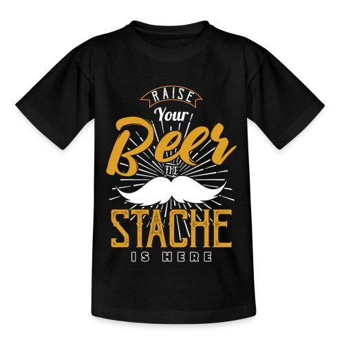 Raise Your Beer The Stache Is Here - Kinder T-Shirt