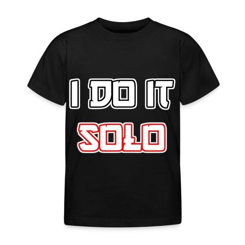 I Do It Solo - Kinder T-Shirt