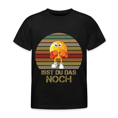 Ist du das noch Essen Humor Spaß - Kinder T-Shirt