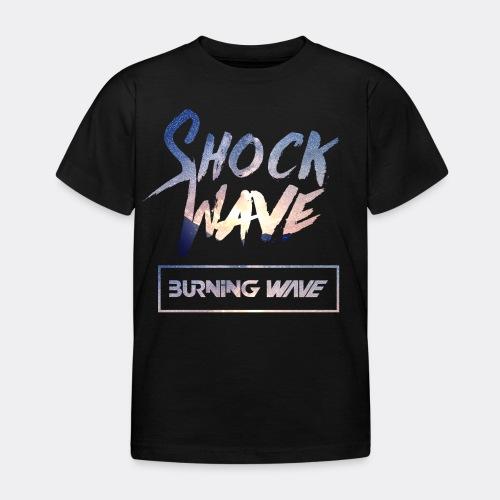 Burning Wave - Shock Wave - T-shirt Enfant